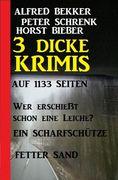 3 dicke Krimis auf 1133 Seiten
