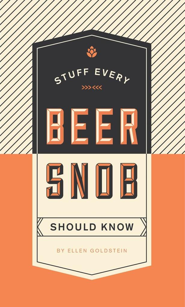 Stuff Every Beer Snob Should Know als eBook Dow...