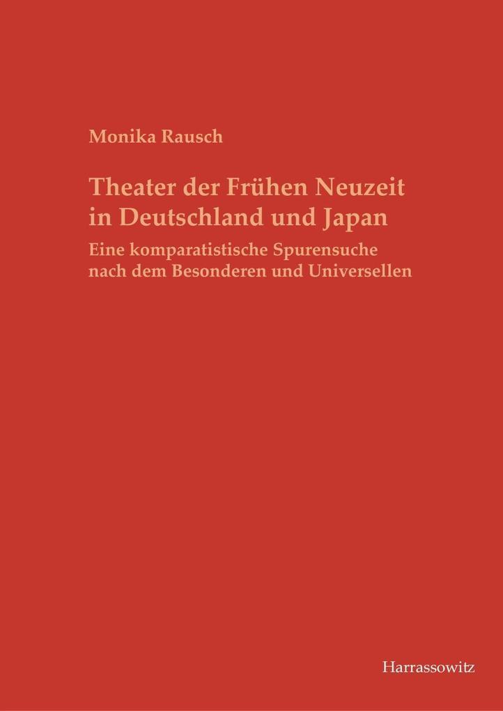 Theater der Frühen Neuzeit in Deutschland und J...