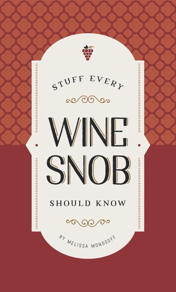 Stuff Every Wine Snob Should Know als eBook Dow...