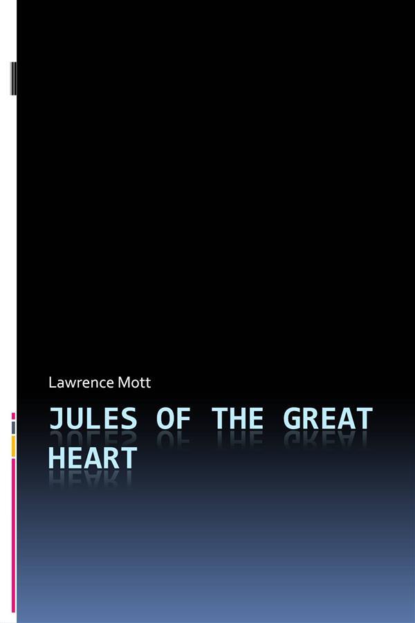 Jules of the Great Heart als eBook Download von...