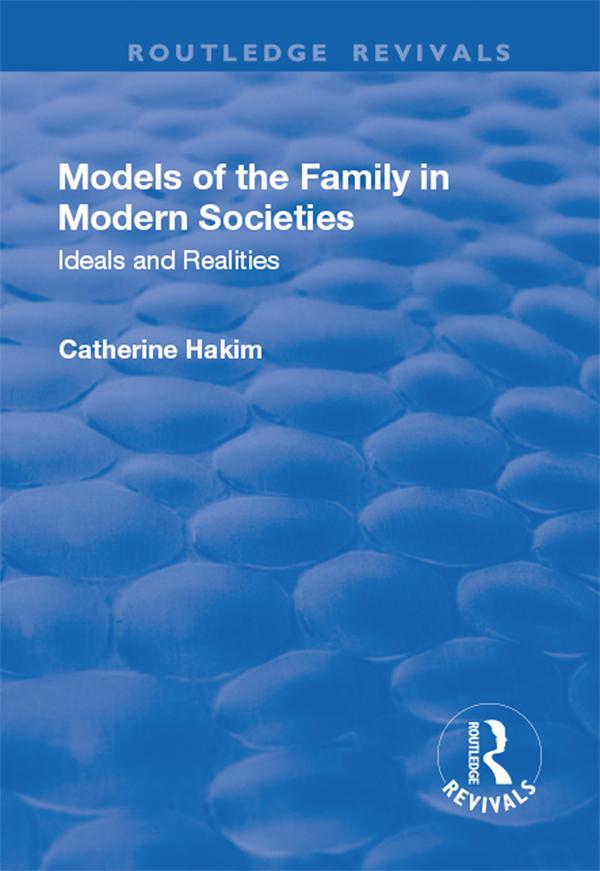 Models of the Family in Modern Societies: Ideal...