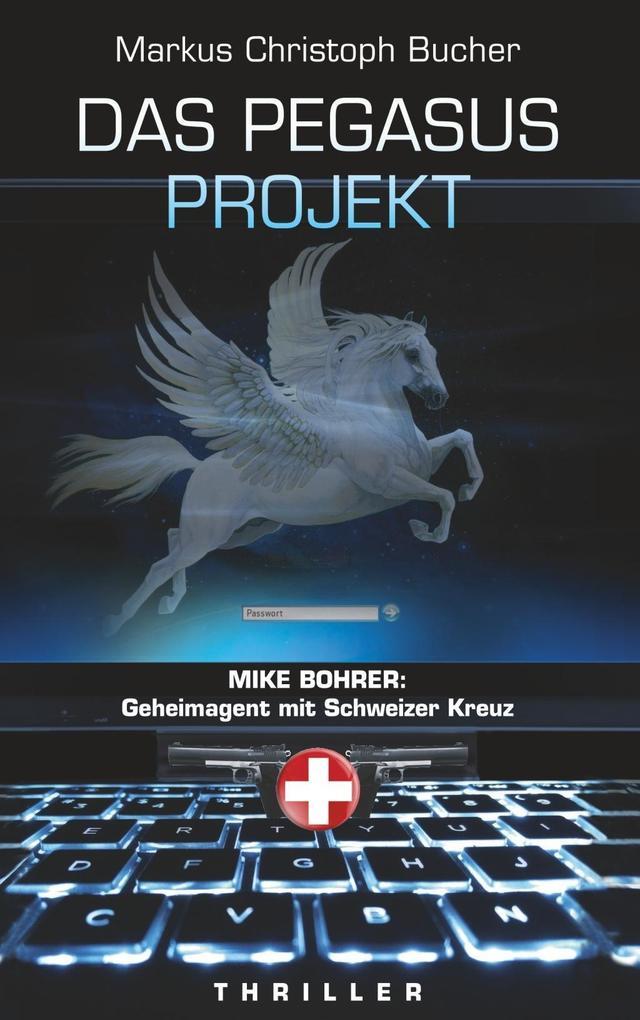 Das Pegasus Projekt als eBook Download von Mark...