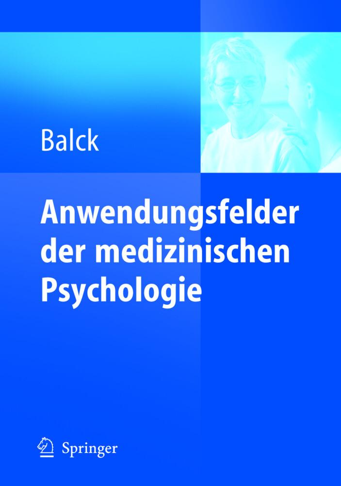 Anwendungsfelder der medizinischen Psychologie ...