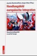 Handlungsfeld europäische Integration