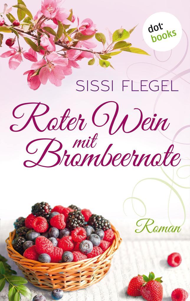 Roter Wein mit Brombeernote als eBook
