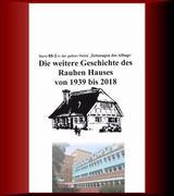 Die weitere Geschichte des Rauhen Hauses von 1939 bis 2018