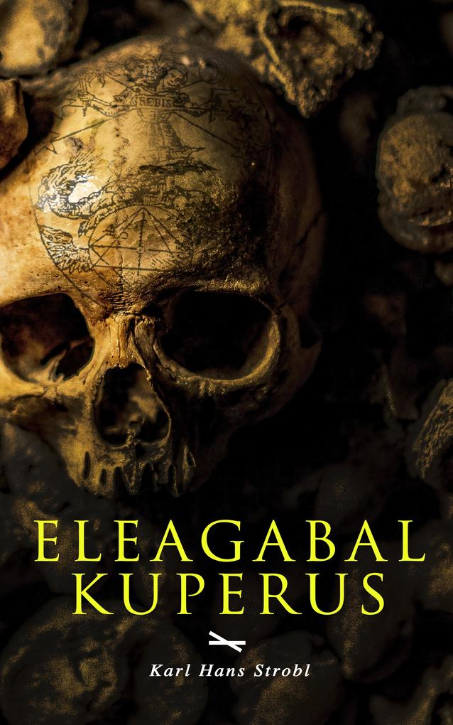 Eleagabal Kuperus als eBook