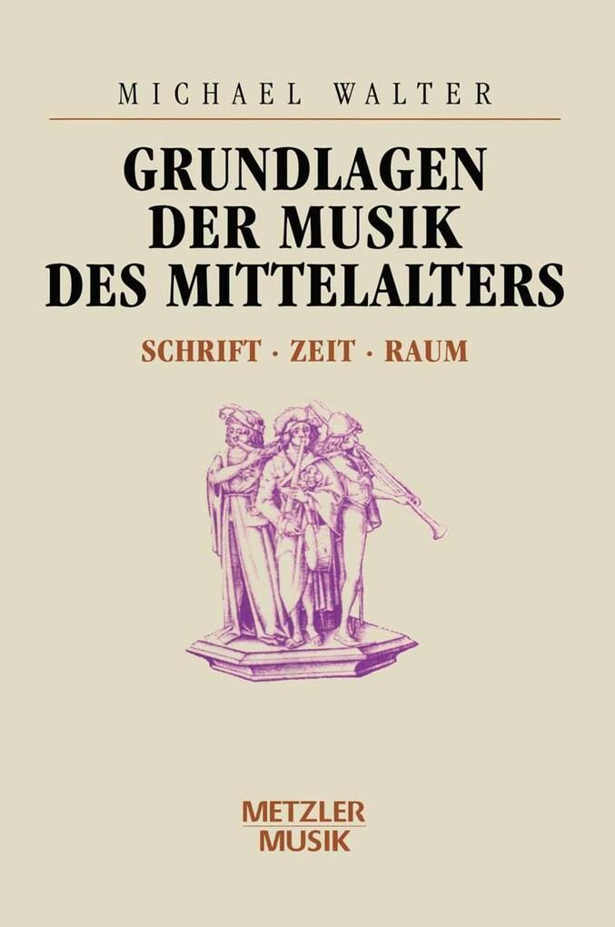Grundlagen der Musik des Mittelalters als eBook...