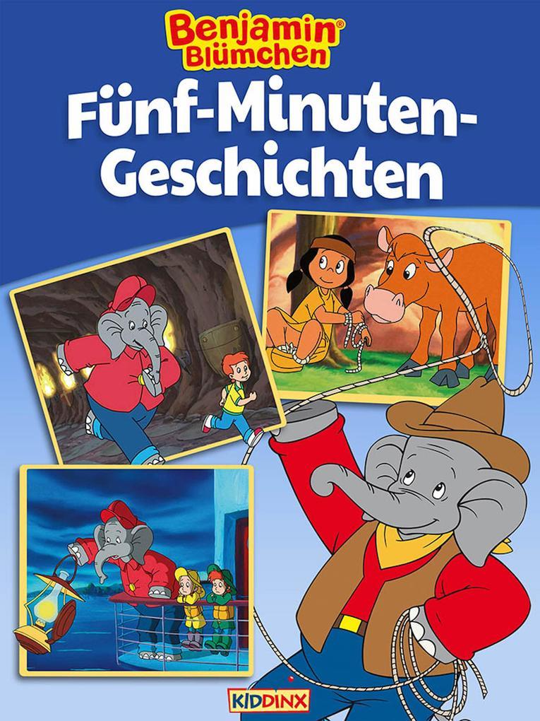 Benjamin Blümchen - Fünf-Minuten-Geschichten als eBook
