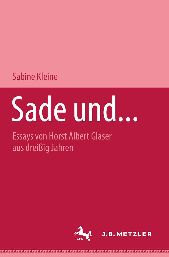 Sade und...
