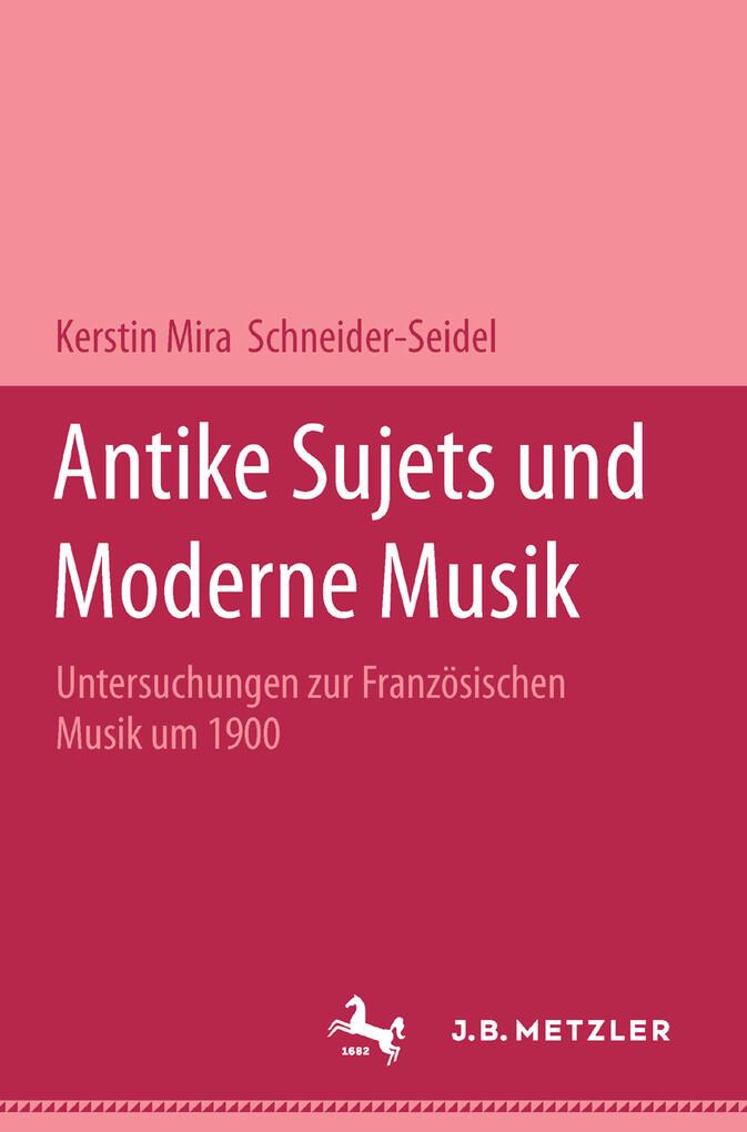 Antike Sujets und moderne Musik als eBook Downl...