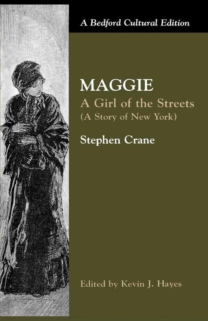 an analysis of maggie a girl of the streets Characterization in maggie is reduced to a very short group of members: maggie blind in the streets infants played or fought with other infants or sat stupidly in the way of vehicles and strikes her leading her to suicide and bottles as we can see in quotation number 2:.