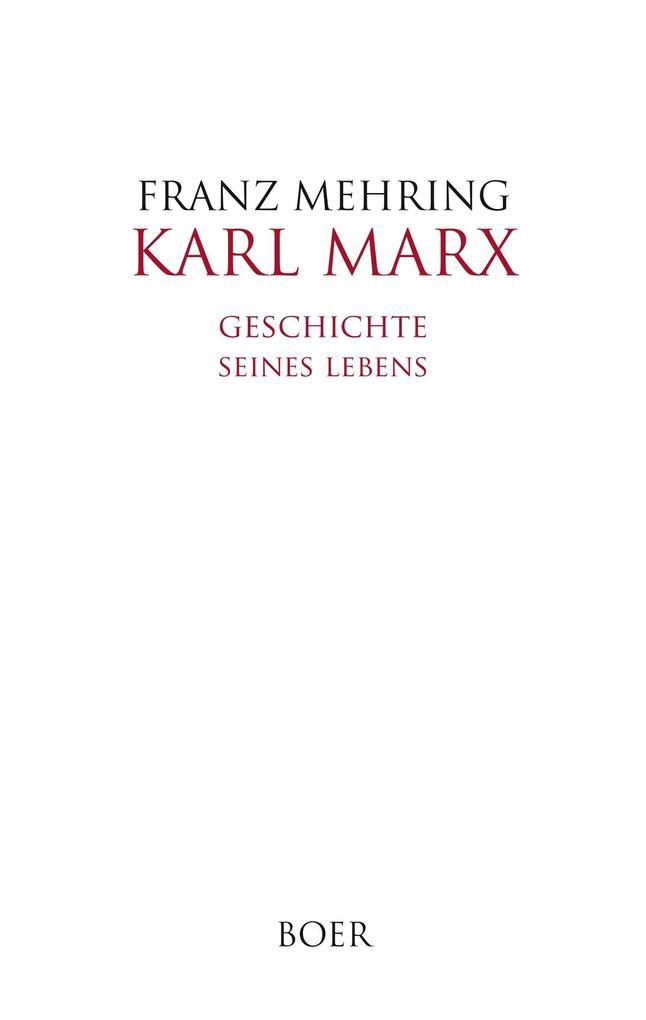 Karl Marx als Buch von Franz Mehring
