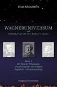 Wagneruniversum auf Schellack, Vinyl, CD, DVD, Radio, TV, Internet. Band 2