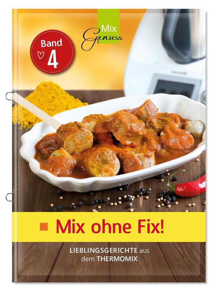 Mix ohne Fix - BAND 4! als Buch