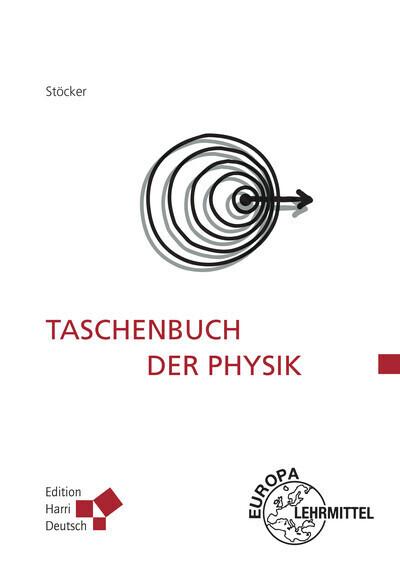 Taschenbuch der Physik als Buch von Horst Stöcker