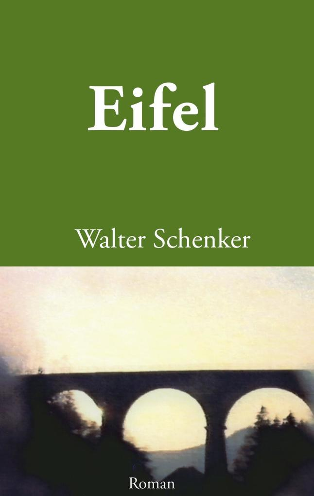 Eifel als eBook Download von Walter Schenker