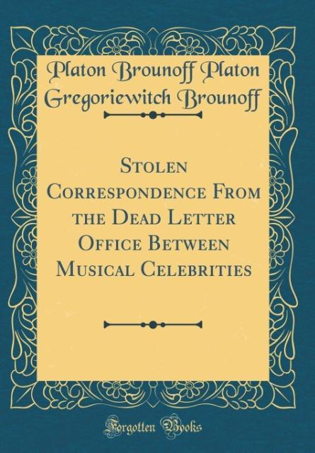 Stolen Correspondence From the Dead Letter Offi...