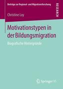 Motivationstypen in der Bildungsmigration