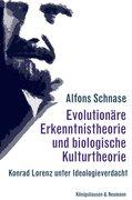 Evolutionäre Erkenntnistheorie und biologische Kulturtheorie
