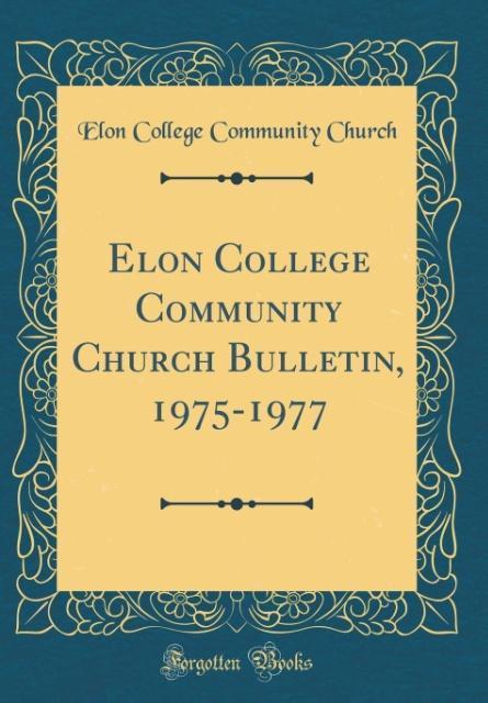 Elon College Community Church Bulletin, 1975-19...