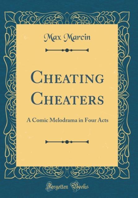 Cheating Cheaters als Buch von Max Marcin