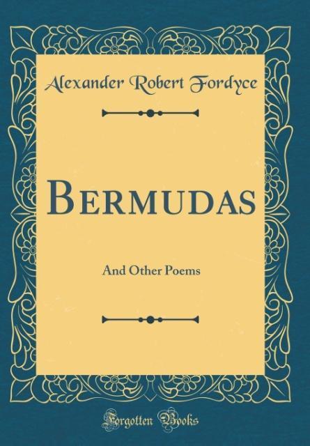 Bermudas als Buch von Alexander Robert Fordyce