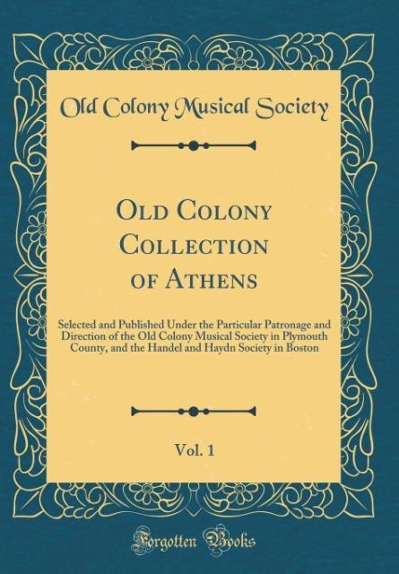 Old Colony Collection of Athens, Vol. 1 als Buc...