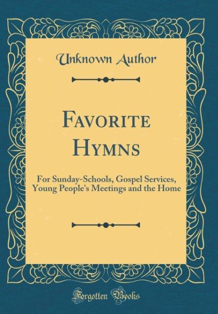 Favorite Hymns als Buch von Unknown Author