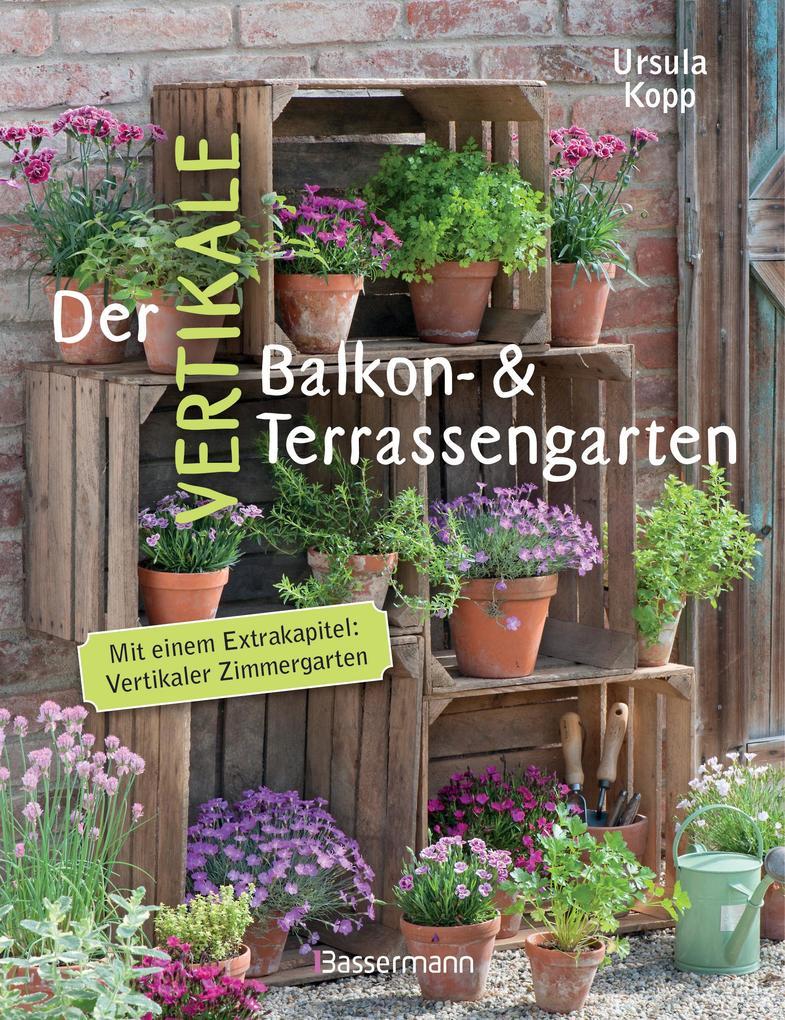 Der vertikale Balkon- & Terrassengarten als eBo...