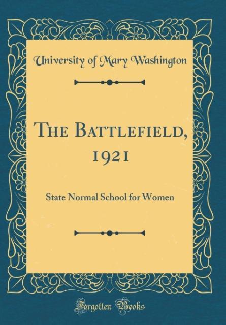 The Battlefield, 1921 als Buch von University O...