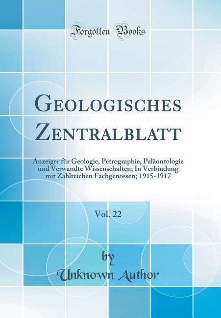 Geologisches Zentralblatt, Vol. 22 als Buch von...