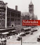 Nebraska: An Illustrated History