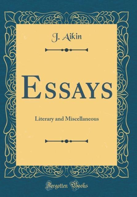 Essays als Buch von J. Aikin