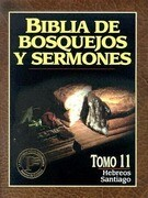 Biblia de Bosquejos y Sermones-RV 1960-Hebreos/Santiago = The Preacher's Outline and Sermon Bible