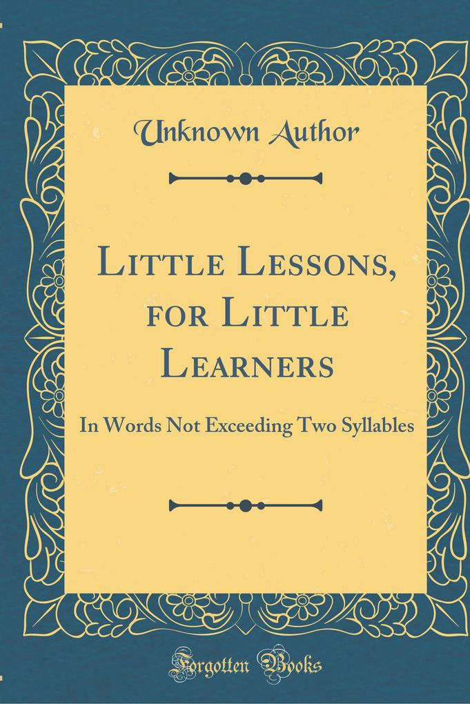 Little Lessons, for Little Learners als Buch vo...