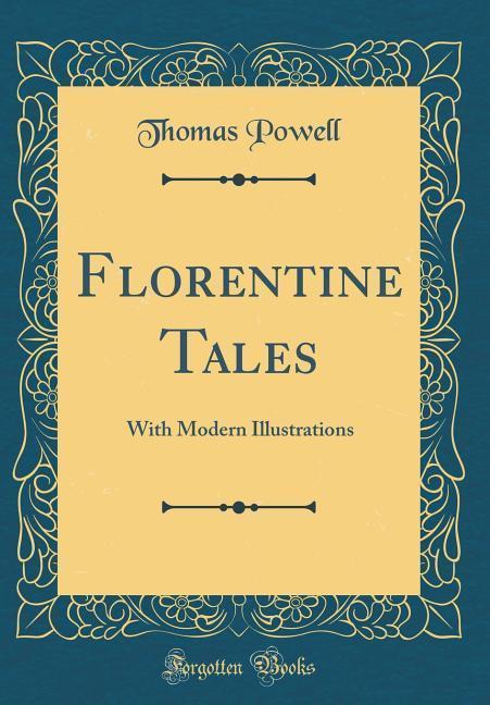 Florentine Tales als Buch von Thomas Powell