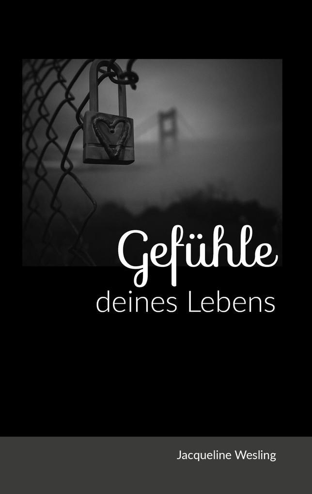 Gedichtebuch: Gefühle deines Lebens als Buch vo...