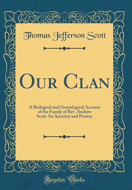 Our Clan als Buch von Thomas Jefferson Scott