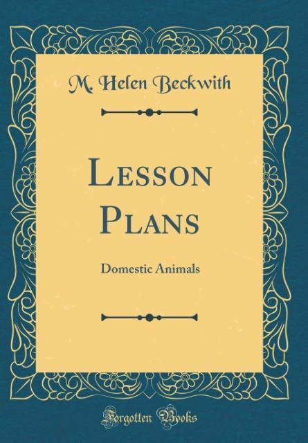 Lesson Plans als Buch von M. Helen Beckwith