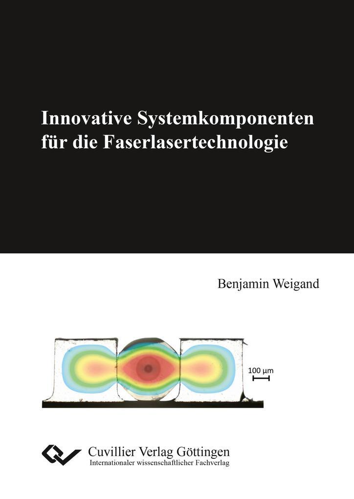 Innovative Systemkomponenten für die Faserlaser...