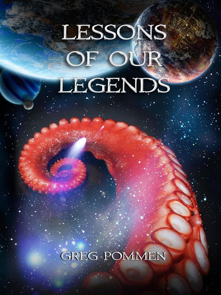 Lessons of Our Legends als eBook Download von G...