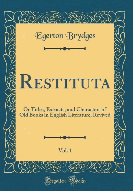 Restituta, Vol. 1 als Buch von Egerton Brydges