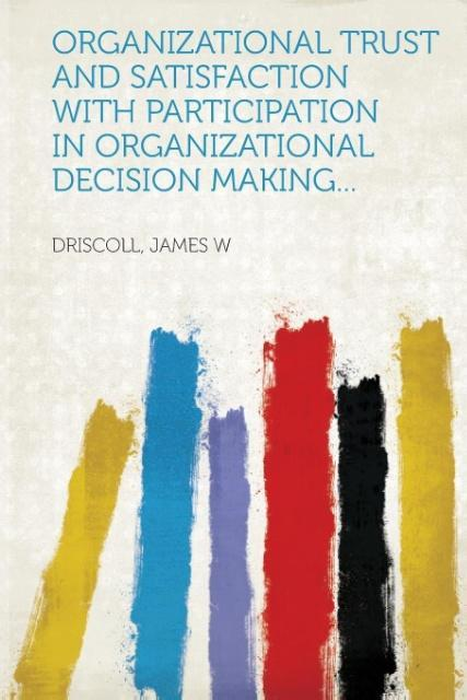 Organizational Trust and Satisfaction with Part...