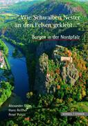 """""""Wie Schwalben Nester an den Fels geklebt..."""""""
