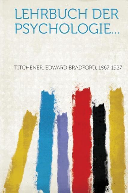 Lehrbuch der psychologie... als Taschenbuch von