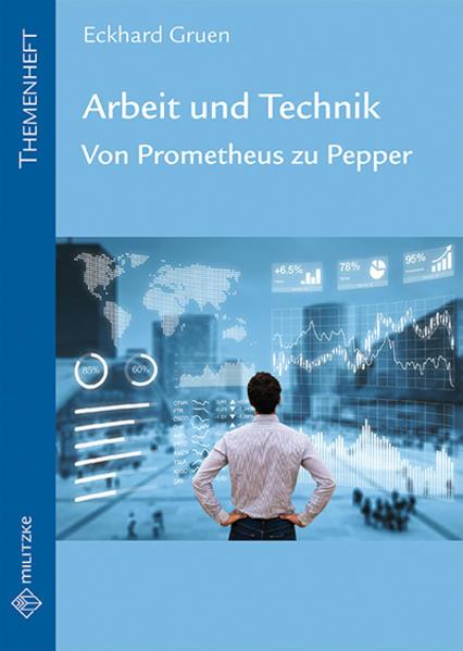 Arbeit und Technik als Buch von Eckhard Gruen