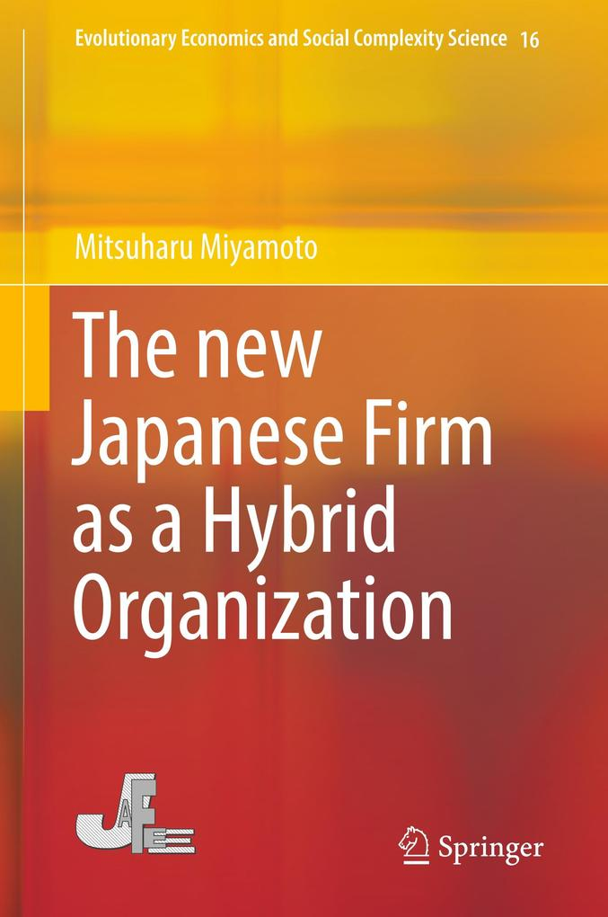 The new Japanese Firm as a Hybrid Organization ...