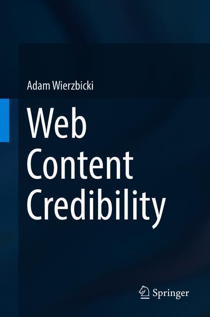 Web Content Credibility als Buch von Adam Wierz...